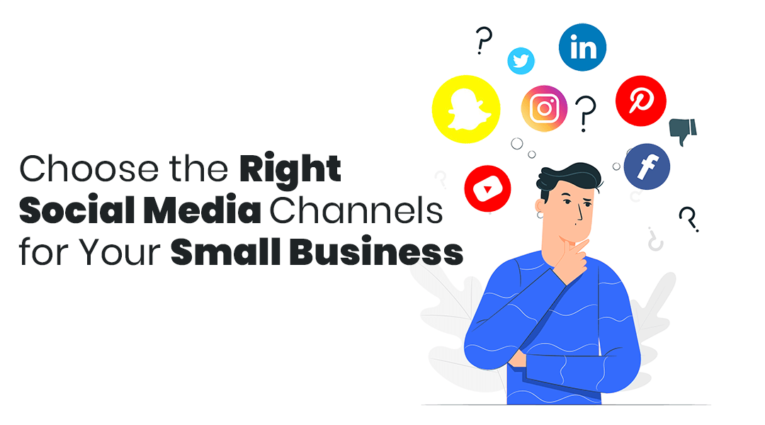How to Choose the Right Social Media Channels for Your Small Business in 2020