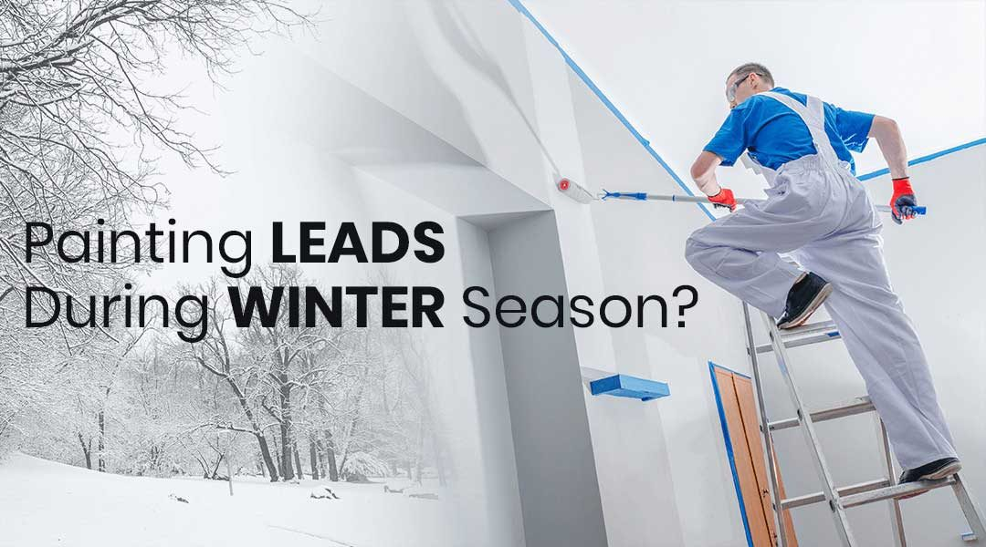 Is Winter Killing Your Painting Business? Here's How to Make Painting Leads Come to You!