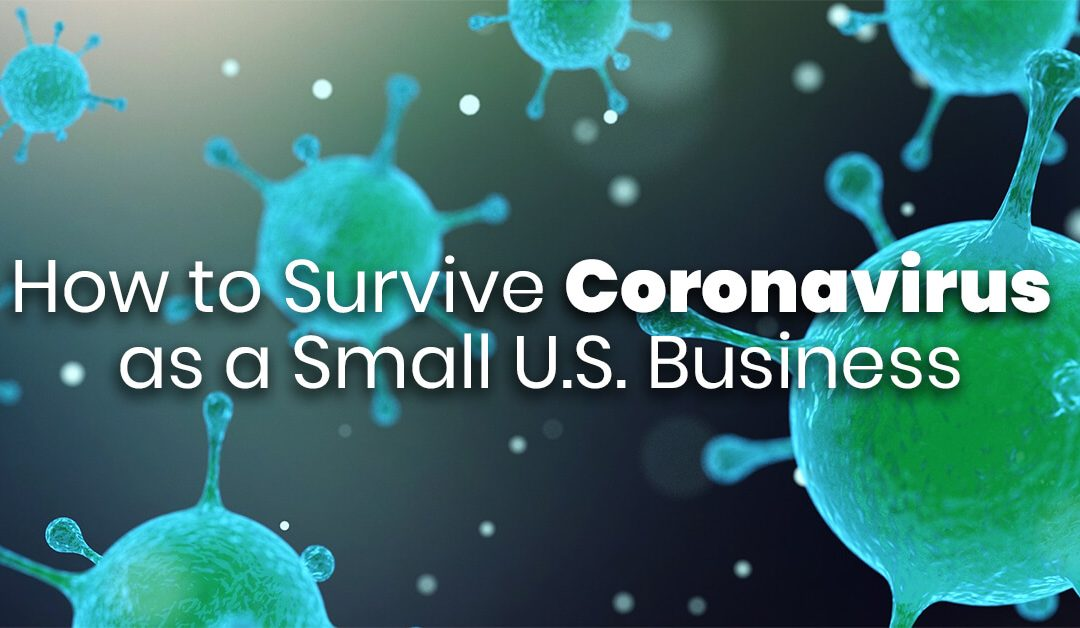 How to Survive Coronavirus as a Small U.S. Business: Important Resources