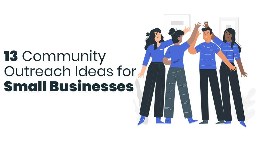 13 Community Outreach Ideas for Small Businesses