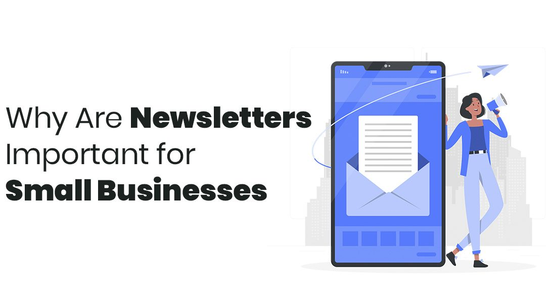 (EN) Why Are Newsletters Important for Small Businesses